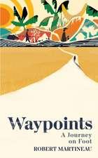 Martineau, R: Waypoints