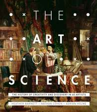 The Art of Science: The Interwoven History of Two Disciplines