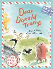 Siers, S: Dear Donald Trump