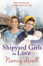 Shipyard Girls in Love