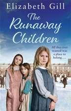 Gill, E: The Runaway Children