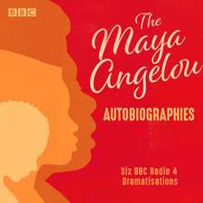 Angelou, M: Maya Angelou: The Autobiographies
