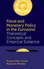 Fiscal and Monetary Policy in the Eurozone
