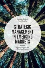 Strategic Management in Emerging Markets