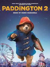 Paddington 2: Music from the Motion Picture Soundtrack Arranged for Piano