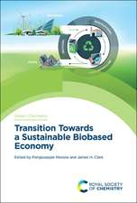 Transition Towards a Sustainable Biobased Economy