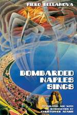 Bombarded Naples Sings