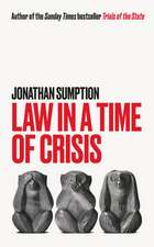 Law in a Time of Crisis