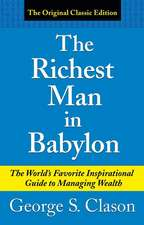 The Richest Man in Babylon: The World's Favorite Inspirational Guide to Managing Wealth