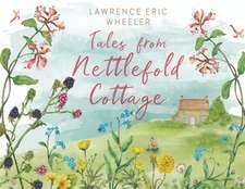 Tales from Nettlefold Cottage