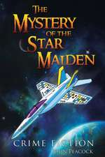 Mystery of the Star Maiden
