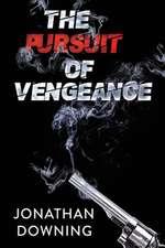 Pursuit of Vengeance