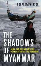 The Shadows of Myanmar