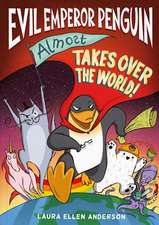 Evil Emperor Penguin (Almost) Takes Over the World