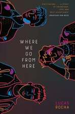 Where We Go From Here