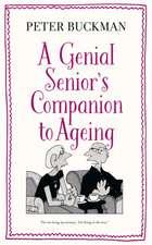 Genial Senior's Companion to Ageing