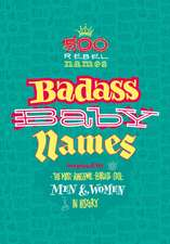 Badass Baby Names