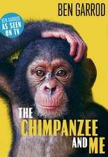 The Chimpanzee & Me