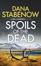 Dana Stabenow, S: Spoils of the Dead