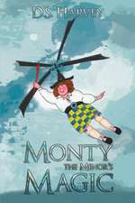 Monty the Menor's Magic