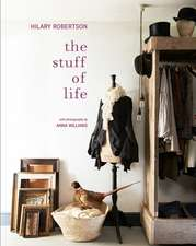 The Stuff of Life: Arranging things ordinary & extraordinary