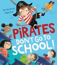 Pirates Don't Go to School!