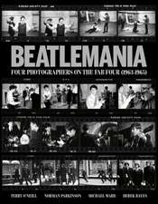 Beatlemania: Four Photographers on the Fab Four