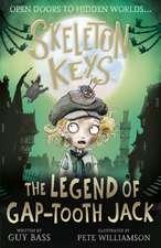 Skeleton Keys: The Legend of Gap-tooth Jack