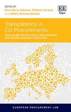 Transparency in EU Procurements – Disclosure Within Public Procurement and During Contract Execution