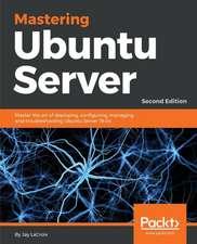 Mastering Ubuntu Server - Second Edition