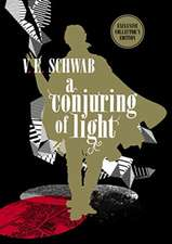 Schwab, V: Conjuring of Light: Collector's Edition