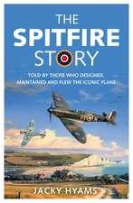 Hyams, J: Spitfire Story