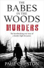 Cheston, P: Babes In The Woods Murders