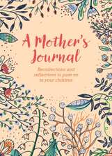 Forster, F: A Mother's Journal
