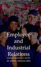 Employee and Industrial Relations