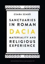 Szabo, C: Sanctuaries in Roman Dacia