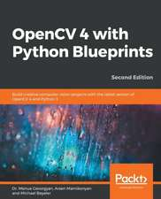 OpenCV 4 with Python Blueprints, Second Edition