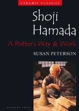 Shoji Hamada: A Potters Way and Work