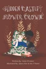 Hidden Castle; Flower Crown