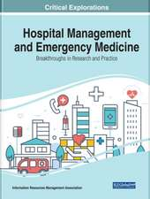 Hospital Management and Emergency Medicine