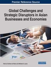 Global Challenges and Strategic Disruptors in Asian Businesses and Economies, 1 volume