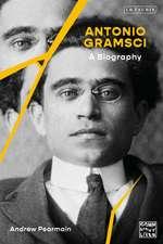 Antonio Gramsci: A Biography