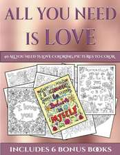 40 All You Need is Love Coloring Pictures to Color