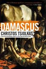 Tsiolkas, C: Damascus