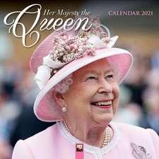 Her Majesty the Queen Wall Calendar 2021 (Art Calendar)
