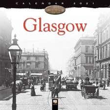 Glasgow Heritage Wall Calendar 2021 (Art Calendar)