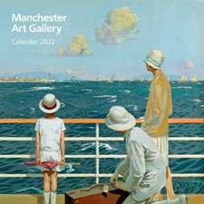Manchester Art Gallery Wall Calendar 2022 (Art Calendar)