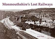 Monmouthshire's Lost Railways
