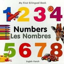 My First Bilungual Book - Numbers - English-french