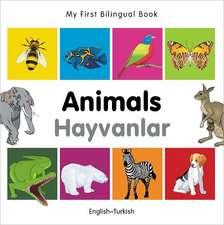 My First Bilingual Book - Animals - English-turkish